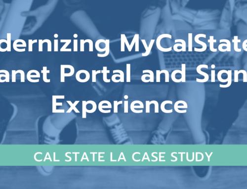 Case Study: Modernizing MyCalStateLA Intranet Portal and Sign-On Experience